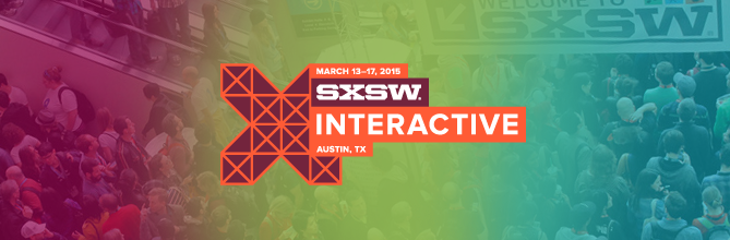OUR FAVORITE SXSW 2015 MOMENTS